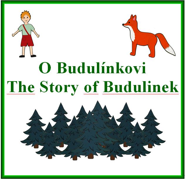 O Budulínkovi CZ + The Story of Budulinek EN