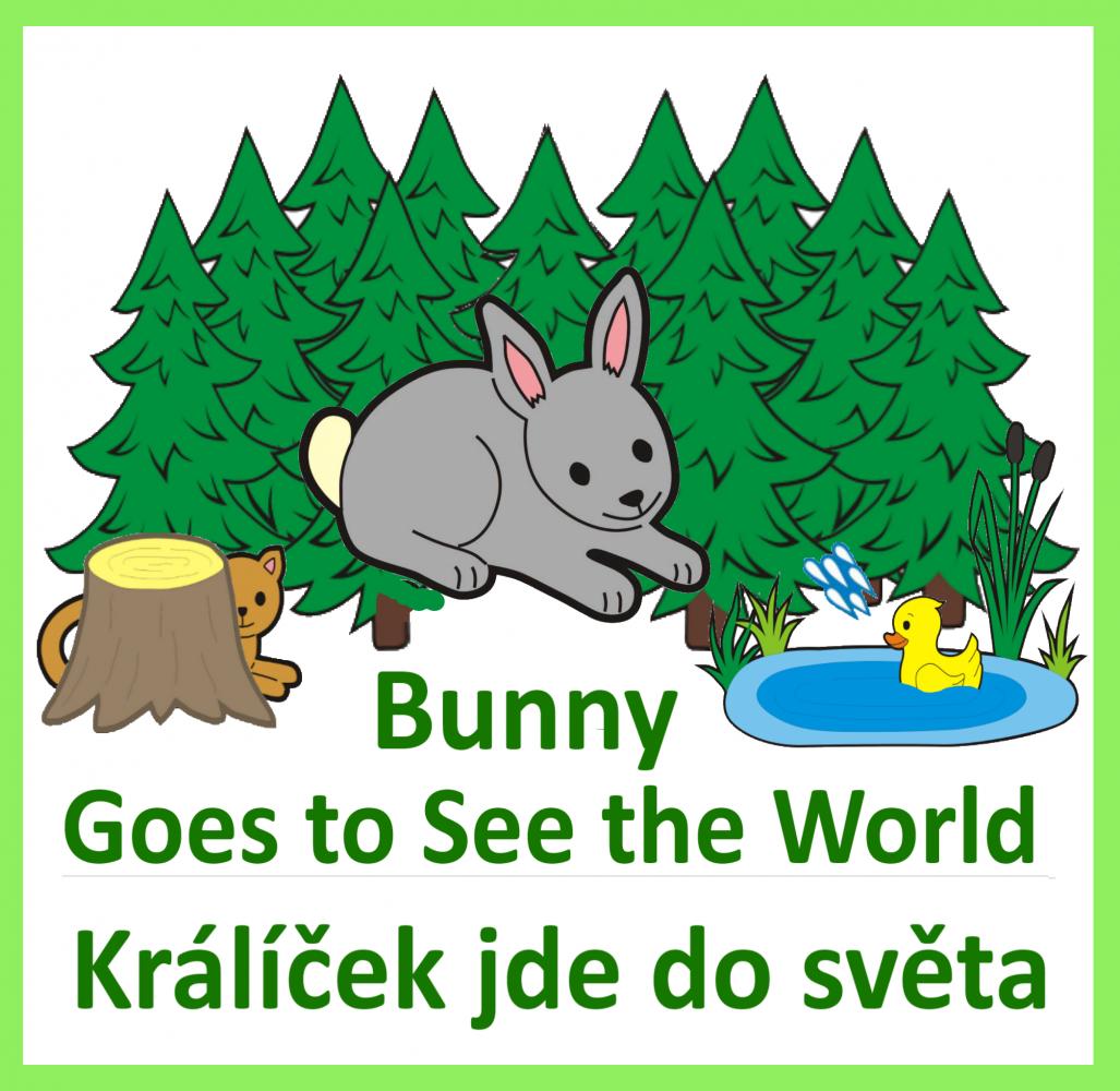 Králíček jde do světa + Bunny goes to see the world