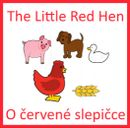 O červené slepičce + The Little Red Hen