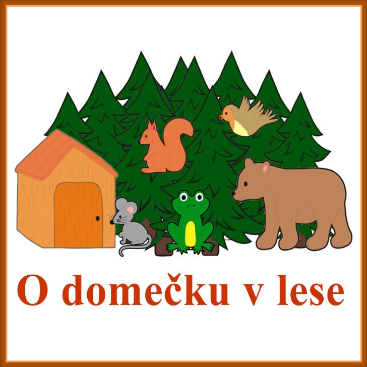 O domečku v lese
